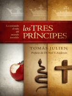 Los Tres Príncipes: Levantando el velo del mundo invisible