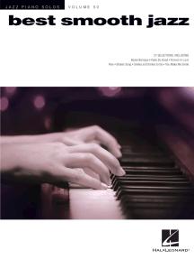 Best Smooth Jazz: Jazz Piano Solos Series Volume 50