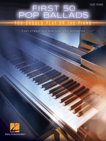 First 50 Pop Ballads You Should Play on the Piano