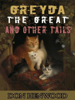 Greyda the Great and other Tails