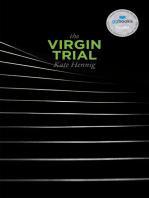 The Virgin Trial