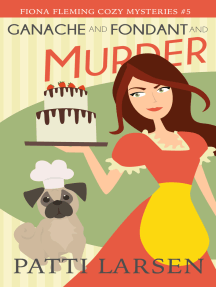 Ganache and Fondant and Murder