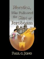 Heretics, Who Followed Sins of Jeroboam (I)