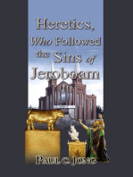 Heretics, Who Followed Sins of Jeroboam (II)
