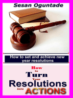 How To Turn Your Resolutions Into Actions