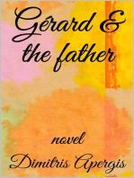 Gérard & the father