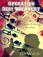 Operation Debt Recovery An Electric Eclectic Book