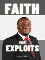 Faith for Exploits