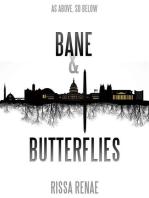 Bane & Butterflies