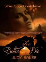 Better She Die