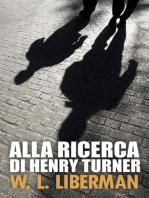 Alla ricerca di Henry Turner