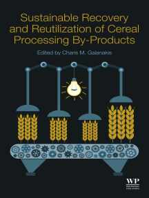 Sustainable Recovery and Reutilization of Cereal Processing By-Products