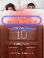 The Last Resort Motel: Room Ten: The Last Resort Motel, #2