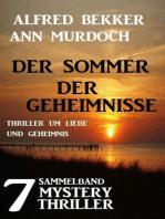 Sammelband 8 Mystery Thriller - Der Sommer der Geheimnisse