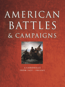 American Battles and Campaigns: A Chronicle from 1622 - Present