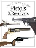 Pistols and Revolvers