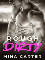 Rough and Dirty