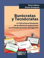 Burócratas y tecnócratas. La infructuosa búsqueda de la eficiencia empresarial en el estado peruano del siglo XXI