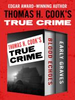 Thomas H. Cook's True Crime