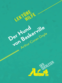 Der Hund von Baskerville von Arthur Conan Doyle (Lektürehilfe): Detaillierte Zusammenfassung, Personenanalyse und Interpretation