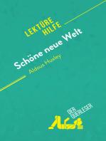 Schöne neue Welt von Aldous Huxley (Lektürehilfe)