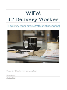 IT Delivery Worker: WIFM