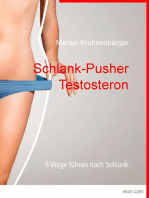 Schlank-Pusher Testosteron