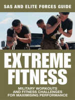 Extreme Fitness: Military Workouts and Fitness Challenges for Maximising Performance