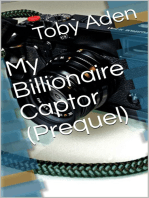 My Billionaire Captor (Prequel)