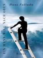 Ein Mann will nach oben