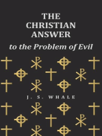 The Christian Answer to the Problem of Evil