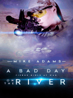 A Bad Day On The River