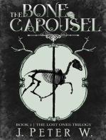 The Bone Carousel