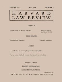 Harvard Law Review: Volume 124, Number 7 - May 2011