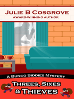 Threes, Sixes & Thieves
