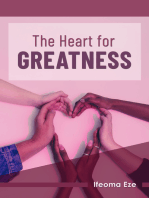 The Heart for Greatness