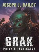 Grak - Private Instigator