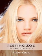 Testing Zoe
