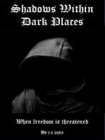 Shadows Within Dark Places