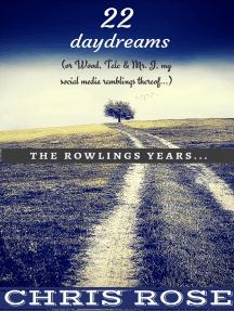 Twenty-Two Daydreams (Or Wood, Talc & Mr. J, My Social Media Ramblings Thereof)