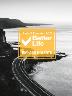 Your Road To A Better Life
