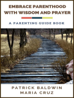 Embrace Parenthood with Wisdom and Prayer