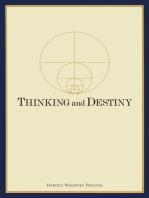 Thinking and Destiny
