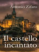 Il castello incantato