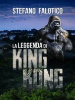 La leggenda di King Kong