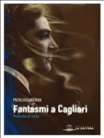 Fantasmi a Cagliari