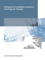 Erfolgreich in Immobilien investieren - eine Frage der Strategie