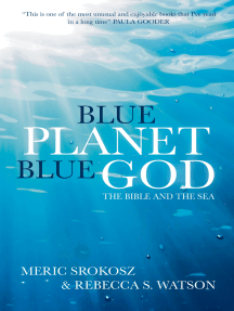 Blue Planet, Blue God