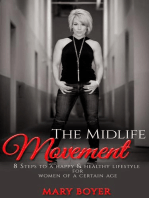 The Midlife Movement 8 Steps To A Happy & Healthy Lifestyle For Women Of A Certain Age