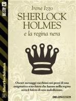 Sherlock Holmes e la regina nera
